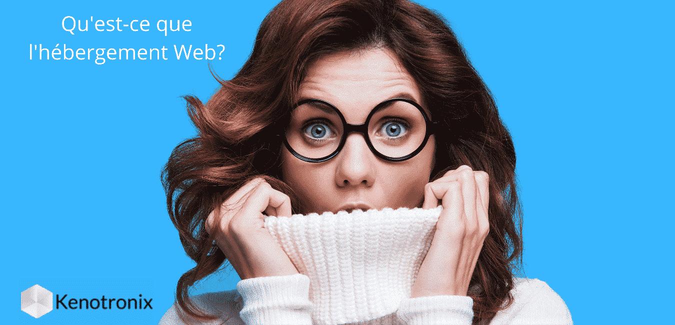 Qu'est-ce que l'hébergement Web et pourquoi en ai-je besoin?
