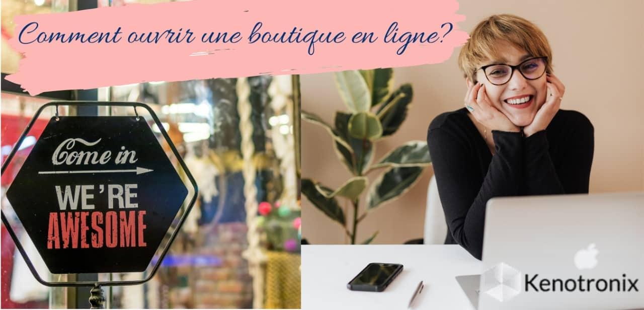 Comment démarrer une boutique en ligne?